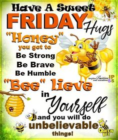 #QueenBee🐝 Friday Morning Quotes, Good Morning Thursday, Funny Good Morning Quotes, Morning Inspirational Quotes, Morning Greetings Quotes, Its Friday Quotes, Good Night Quotes, Good Morning Good Night, Blessed Friday
