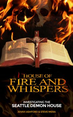 House of Fire and Whispers: Investigating the Seattle Demon House Digital Radio, Whisper, Investigations, Happy Friday, Documentaries, Seattle, Ebooks, Knowledge, Fire