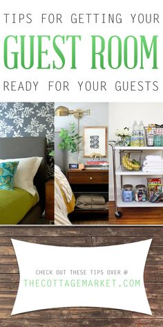 Tips for Getting Your Guest Room Ready for Your Guests - The Cottage Market
