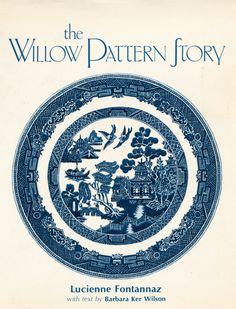 The Willow Pattern Story - Vintage book by Lucien Fontannaz by TheBusyTipsyGipsy on Etsy
