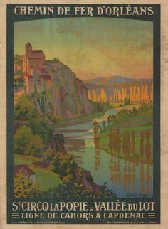 chemins de fer d'orléans - Saint-Circq la Popie - Vallée du Lot illustration de Constant Duval  - 1914 - France -