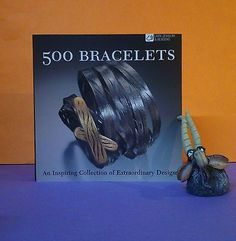 500 Bracelets: An Inspiring Collection of Extraordinary Designs/jewellery/design