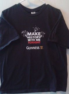 """Men's black  Guiness T Shirt Sz L"""" Make History with Me Tonight"""" #ProWeightDelta #GraphicTee"""