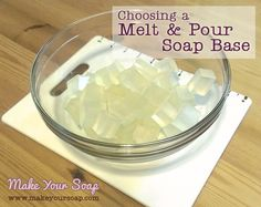 Melt and Pour soap bases are identified by the type of oil used to create it or by a distinguishing ingredient. The ingredients have different benefits...