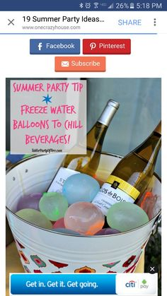 Freeze water balloons to chill beverages