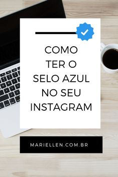 Passo a passo para conquistar o tão sonhado selinho azul   #instagram #contaverificada Instagram Blog, Feeds Instagram, Instagram Story, Social Marketing, Marketing Digital, Inbound Marketing, Instagram Marketing Tips, Startup, Online Work