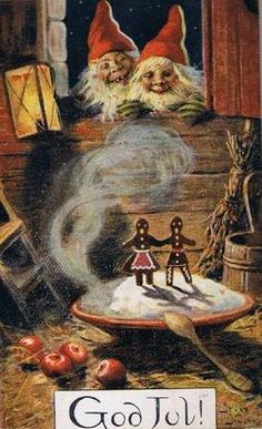 Tomte or Nisse are Gnomes that take care of the farm and home.  At Christmas you MUST leave a bowl of steaming hot rice porridge for them or they will play harmless tricks on you like letting the animals out or switching the salt and sugar.  God Jul means Merry Christmas in Norwegian.