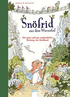 Snöfrid aus dem Wiesental (1). Die ganz und gar unglaubliche Rettung von Nordland von Andreas H. Schmachtl http://www.amazon.de/dp/3401705814/ref=cm_sw_r_pi_dp_VGpMwb1NFFQQ5