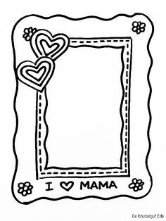 Voor mama - Fotolijstjes om te kleuren - voor Moederdag | Kleurplaat kleurplaten fotolijstje-mam | Moederdag Moeders mamma-mams | Kinderen kids kleuren-tekening (6) Easy Mother's Day Crafts, Mothers Day Crafts For Kids, Happy Mothers Day, Kids Crafts, Mothers Day Coloring Pages, Colouring Pages, Coloring Books, Homemade Gifts For Dad, Page Frames