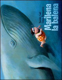 Marilena la balena di Davide Calì http://www.amazon.it/dp/8861891861/ref=cm_sw_r_pi_dp_Mo6tub1JBPJRT