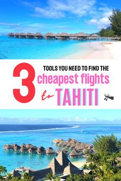The 3 tools you need to find the cheapest airline tickets from Los Angeles California to Tahiti French Polynesia - cheap flight tips for your Tahiti vacation, how to get cheap flights to Tahiti Moorea #tahititravel #tahitihoneymoon Beautiful Vacation Spots, Beautiful Places To Travel, Cool Places To Visit, Cheap Tropical Vacations, Tahiti Vacations, Find Cheap Flights, Cheapest Flights, Air Tahiti, Best Countries To Visit