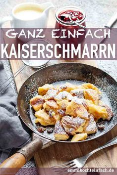 Kaiserschmarrn very classic - easy to cook - Schnelle Rezepte (max. 35 Minuten) - Kaiserschmarrn very classic Cooked Chicken Recipes, Crockpot Recipes, Keto Recipes, Vegetarian Recipes, Cooking Recipes, Recipe Chicken, Cream Recipes, Food Blogs, Easy Dinner Recipes