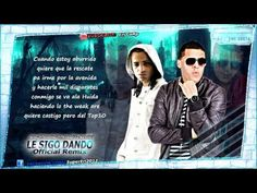 "Le Sigo Dando (Official Remix) (Letra) - Gotay ""El Autentiko"" Ft. Arcangel - YouTube"
