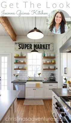 Get the look: Joanna Gaines Kitchen. Great tips, tricks & places to shop to get this look in your house for less!