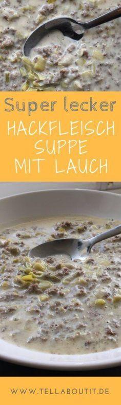 Was gibt es Besseres als etwas Warmes nach harter körperlicher Arbeit an der frischen Luft. Das Großartige an dieser Hackfleisch Suppe mit Lauch ist: Sie ist super sättigend, schnell zubereitet und dazu soooo extrem lecker. Ich liebe diese Suppe einfach.