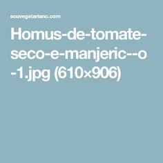 Homus-de-tomate-seco-e-manjeric--o-1.jpg (610×906)