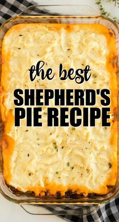 Shepherd's Pie This classic shepherd's pie recipe is the ultimate in savory comfort food! Perfectly seasoned ground beef and veggies are topped with creamy, rich homemade mashed potatoes before being baked in a casserole dish. Best Shepherds Pie Recipe, Shepherds Pie Rezept, Recipe For Shephards Pie, Shepards Pie Easy, Shepherds Pie Recipe Pioneer Woman, Shepherds Pie Recipe Healthy, Easy Casserole Recipes, Crockpot Recipes, Cooking Recipes