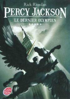 Percy Jackson t.5 - Le dernier olympien Rick Riordan
