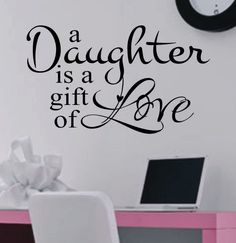 Vinyl Wall Lettering Quotes Daughter gift of Love