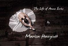 Life of Anna Series