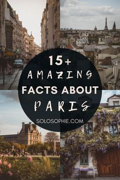 facts about Paris, France. A guide to all of the top paris facts that will shock you