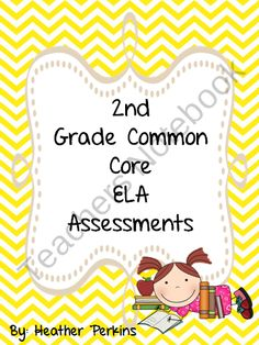 2nd Grade Common Core ELA Assessments  from Second Grade Perks on TeachersNotebook.com (312 pages)