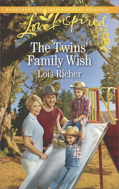 Lois Richer - The Twins' Family Wish / https://www.goodreads.com/book/show/33656140-the-twins-family-wish?ac=1&from_search=true