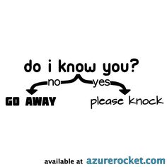 Do I Know You Flowchart Funny No Soliciting Sign  by azurerocket, $4.75