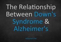 New Hope for Down's Syndrome and Alzheimer's - alzheimers.net