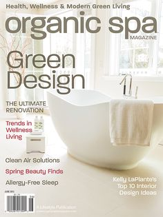 Organic Spa Magazine: May-Jun 2013 Annual Design Issue. Read the entire issue online. #Digital #Magazine | #OrganicSpaMagazine