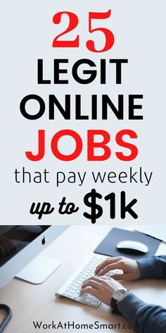 Looking for genuine online jobs that pay weekly? Great! Here's a collection of 25 legitimate work at home jobs that pay weekly to get you started. #workfromhome #jobs #locationindependent #makemoneyathome #makemoneyonline #sidehustle #workfromhomejobs #workathome #onlinejobs #sidehustles #extracashideas #WAHMs #SAHMs #Moms #career #customerservice Real Online Jobs, Online Jobs For Moms, Online Surveys That Pay, Legitimate Online Jobs, Legit Work From Home, Legitimate Work From Home, Work From Home Tips, Make Money From Home, Make Money Online