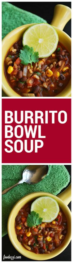 Burrito Bowl Soup: Everything you love about a classic burrito bowl stuffed inside of a flavorful, chunky soup! Perfect for fall! || fooduzzi.com recipes
