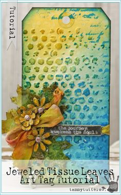 Tammy Tutterow | Jeweled Enameled Tissue Leaves featuring Tim Holtz Tissue Wrap and UTEE