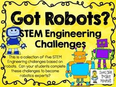 STEM Engineering Challenge Pack ~ Got Robots? Challenges ~ Set of Five! Stem Education Activities, Science Education, Robot Classroom, Classroom Themes, Stem Science, Teaching Science, Science Ideas, Stem Robotics, Stem Challenges