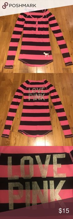 Victoria's Secret PINK long sleeve Black and pink stripes with four buttons in the front. LOVE PINK on the back of the shirt in silver metallic. Used a few times. PINK Victoria's Secret Tops Tees - Long Sleeve