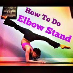How to do an elbow stand- Acro/dance/gymnastics tutorial