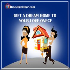 buy property in delhi  , buy property in delhi/ncr , buy property in Gurgaon and Gift  a dream home  to your love once .