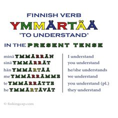 The Finnish verb 'ymmärtää' belongs to verb type The Finnish verb types can feel overwhelming - but they are actually surprisingly logical! Once you know the Finnish verb types, it's a lot easier to proceed to more advanced verb structures. Finnish Grammar, Finnish Words, Finnish Language, Learn Finnish, World Languages, Understanding Yourself, Type 1, Fun Facts, Knowledge