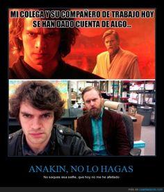 ANAKIN, NO LO HAGAS