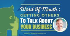 Word of Mouth: Getting Others to Talk About Your Business #WednesdayWidsom http://www.socialmediaexaminer.com/word-of-mouth-with-ted-wright/?utm_content=buffer1810c&utm_medium=social&utm_source=pinterest.com&utm_campaign=buffer