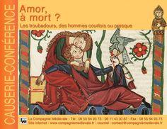 Compagnie médiévale. Hervé Berteaux. Causerie conférence : Amor, à mort, les troubadours, des hommes courtois ou presque.