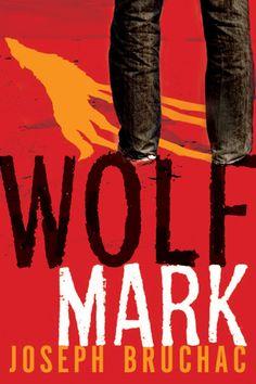 """Wolf Mark"" by Joseph Bruchac."