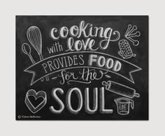 """The perfect kitchen print for someone that loves to cook! This listing is for an 11"""" x 14"""" Print of Valerie's original hand drawn chalk art of the quote """"Cooking with love provides food for the soul."""" The design features hand lettering and cute illustrations of a whisk, spoon, oven mitt, measuring spoons, heart shaped cookie cutter, rolling pin, and measuring cup. (Copyright will not appear on your print.) ♥ Framing & Displaying Tips: Lily & Val prints will bring the rustic charm…"""