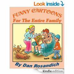 Amazon.com: Funny Cartoons For The Entire Family eBook: Dan Rosandich: Kindle Store