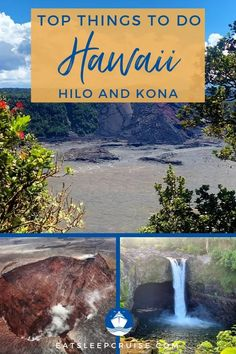 In our Top Things to Do on the Big Island of Hawaii on a Cruise, we list the most popular tours and attractions in both Hilo and Kailua-Kona ports of call. #Hawaii #HawaiianCruise #cruise #thingstodo #eatsleepcruise