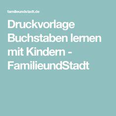 Druckvorlage Buchstaben lernen mit Kindern - FamilieundStadt
