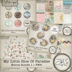 My Little Slice of Paradise - Extras Bundle 1 plus FWP by Created by Jill Save money with this wonderful bundle of goodies to add to this fun collection!  Special Pickle Barrel pricing this weekend only!!!