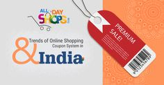 Trends of Online Shopping and Coupon System in India.
