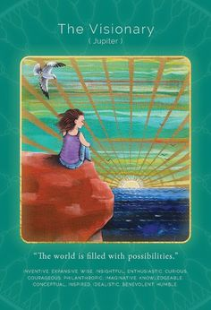 Affirm ~ The world is filled with possibilities .
