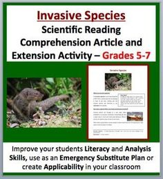 Invasive Species - Fully editable, Science Reading Comprehension Activity - Disciplinary Literacy for Grades 5-7 (ages 10-12) as well as older students with lower developed learning levels. Tackle literacy and science by having your students read and answer questions from a scientific article. Questions include knowledge (direct from the paper), thinking, connecting and open-ended varieties.